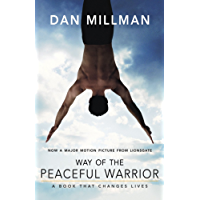 WAY OF THE PEACEFUL WARRIOR: A Book That Changes Lives (English Edition)