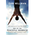 WAY OF THE PEACEFUL WARRIOR: A Book That Changes Lives