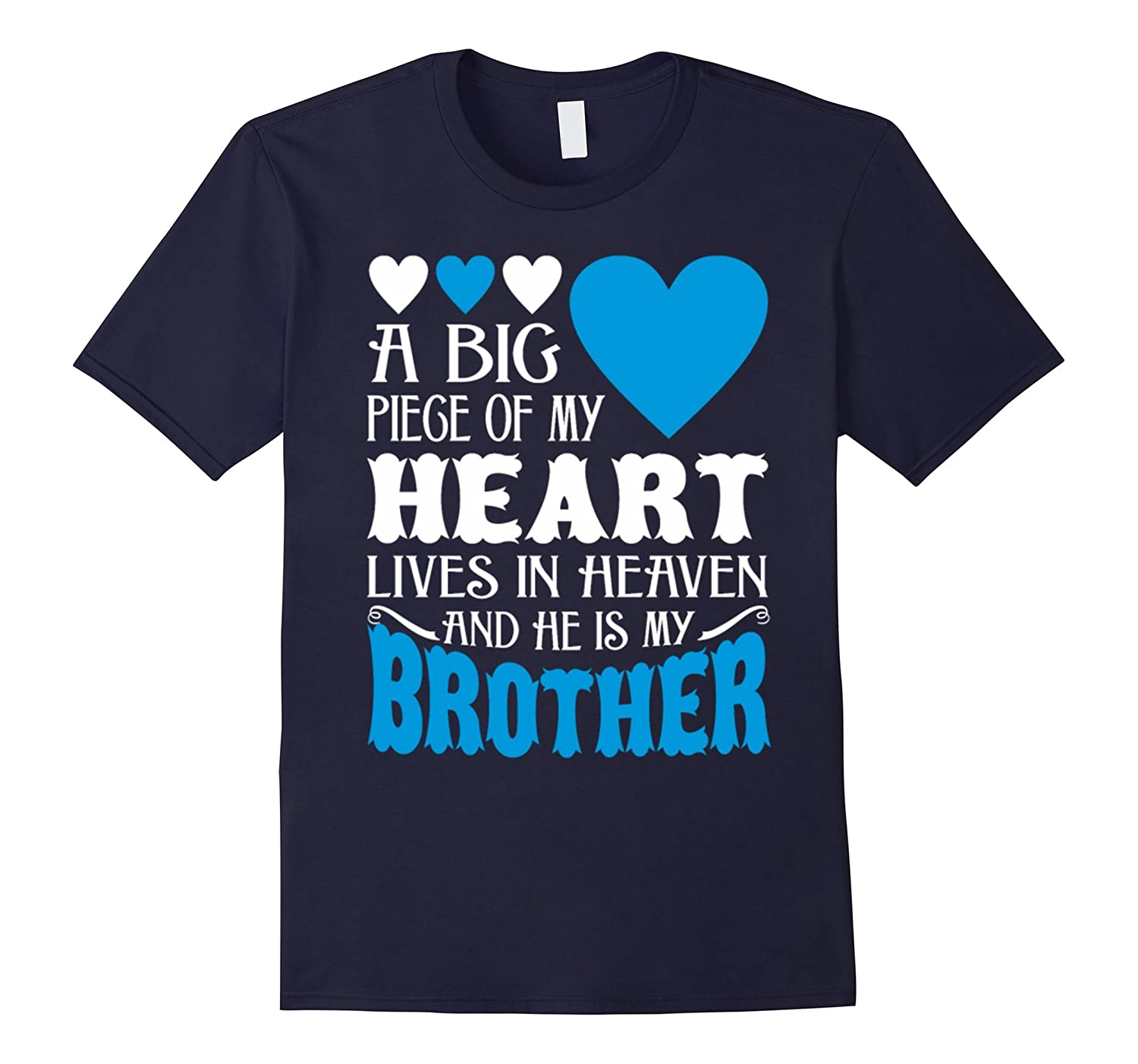 My Heart Lives In Heaven And He Is My Brother T-Shirt
