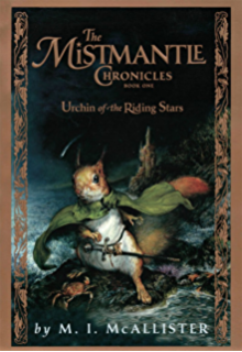 The mistmantle chronicles book two urchin and the heartstone the mistmantle chronicles book one the urchin of the riding stars fandeluxe Epub