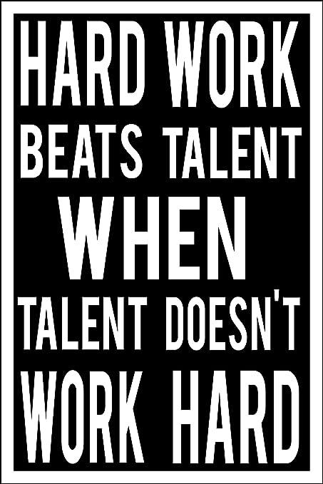 Spitzy's Hard Work Beats Talent When Talent Doesn't Work Hard Motivational  Poster (12