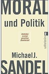 Moral und Politik: Gedanken zu einer gerechten Gesellschaft (German Edition) Kindle Edition