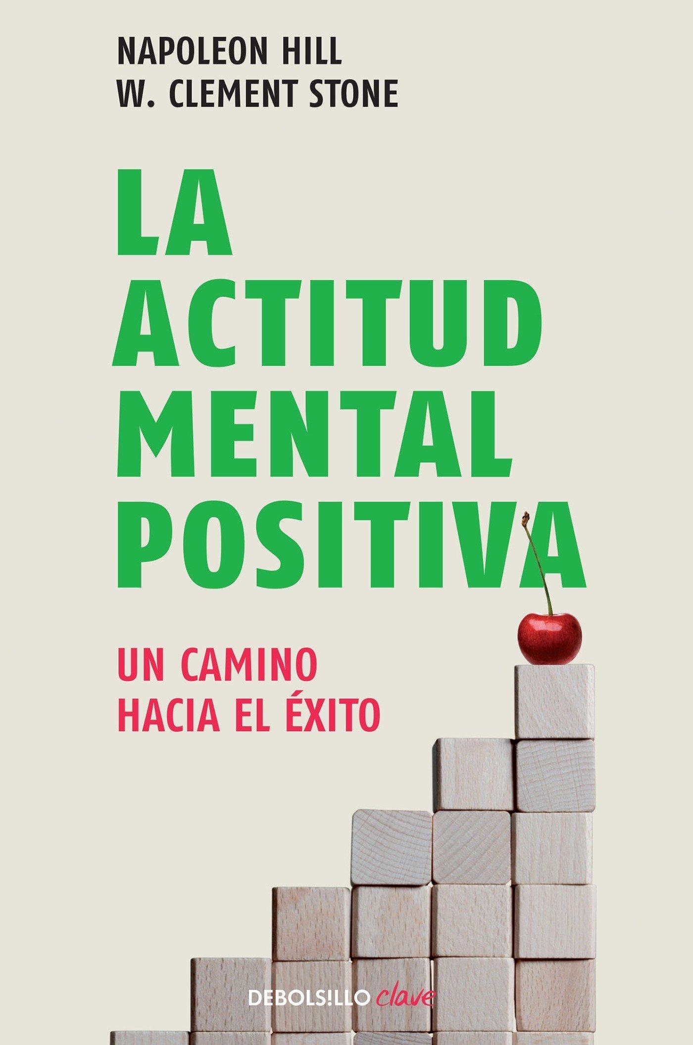 La actitud mental positiva / Success Through A Positive Mental Attitude  (Spanish Edition): Napoleon Hill: 9786073106375: Amazon.com: Books