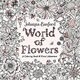 #3: World of Flowers: A Coloring Book and Floral Adventure