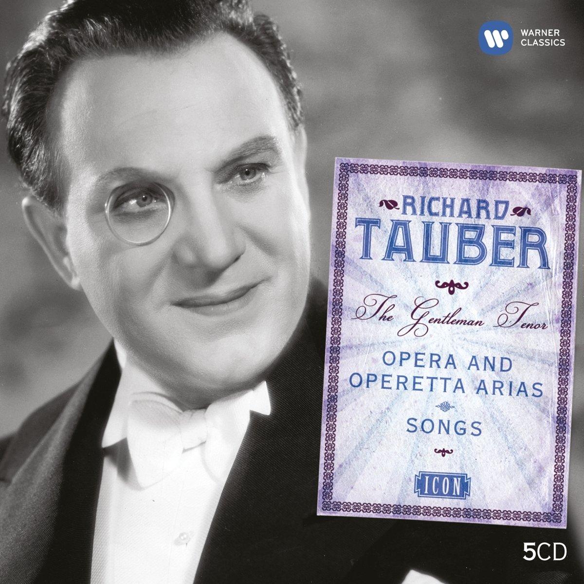 The Gentleman Tenor Opera and Operetta Arias - Richard Tauber, Set 5CD