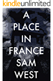 A Place In France: An Extreme Horror Novella