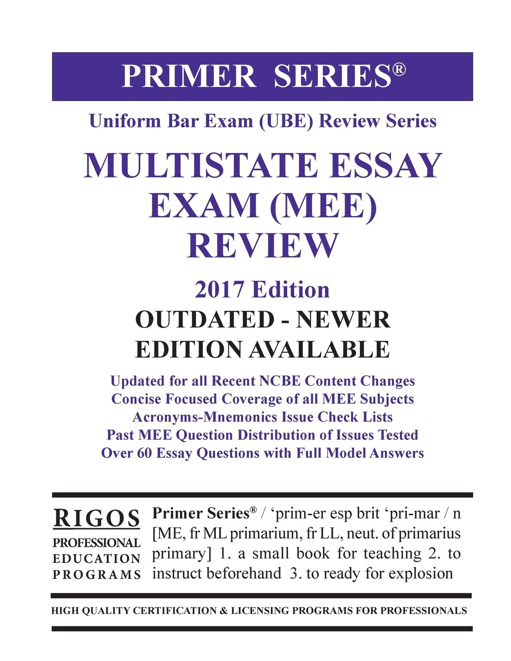 rigos primer series uniform bar exam ube review multistate essay  rigos primer series uniform bar exam ube review multistate essay exam mee 2017 edition mr james j rigos 9781535579780 com books