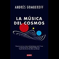 La música del cosmos: Nueve variaciones sobre temas científicos y tecnológicos, desde Pitágoras hasta las estrellas de…