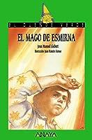 El Mago De Esmirna (Literatura Infantil (6-11