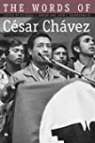The Words of César Chávez