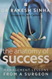 The Anatomy of Success: Management Lessons from a Surgeon