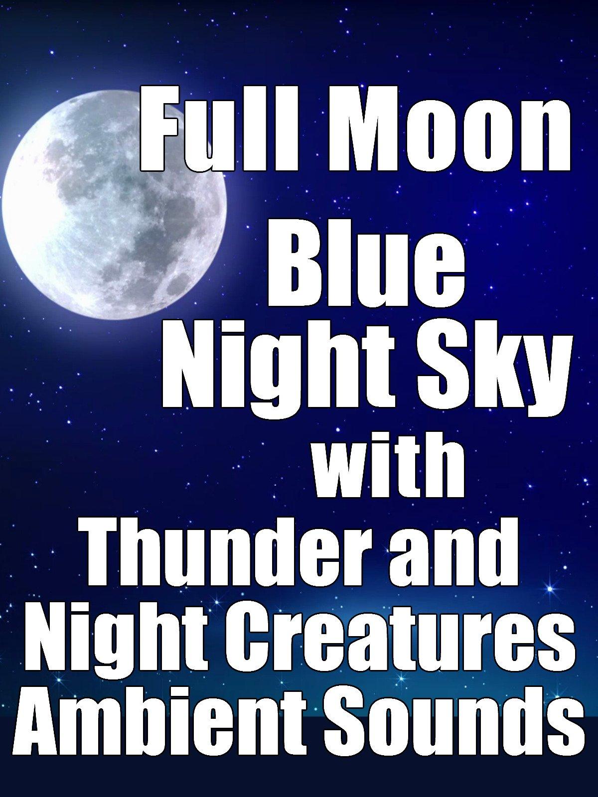 amazon com full moon blue night sky with thunder and night