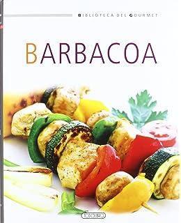 Barbacoa (Biblioteca del gourmet)