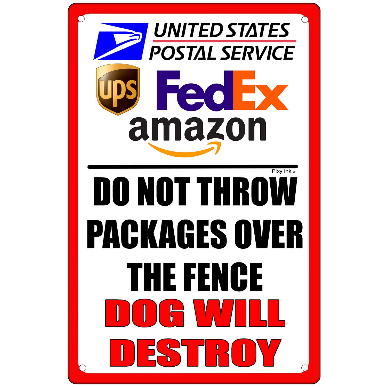 Do Not Throw Packages Over Fence Dog Will Destroy Metal Sign 6x9 Inches