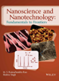Nanoscience and Nanotechnology: Fundamentals of Frontiers