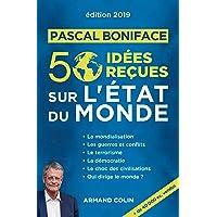 50 Idées Reçues Sur l'État du Monde 2019 9e Éd.