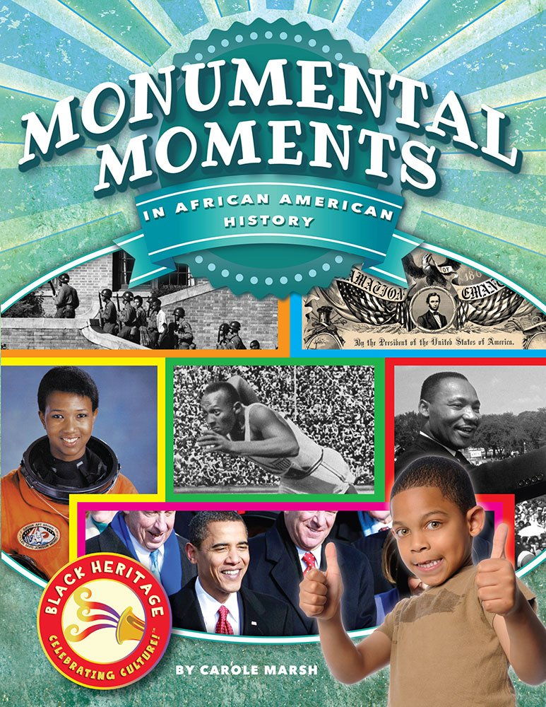Download Monumental Moments in African American History (Black Heritage) ebook
