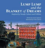 Lump Lump and the Blanket of Dreams: Inspired by