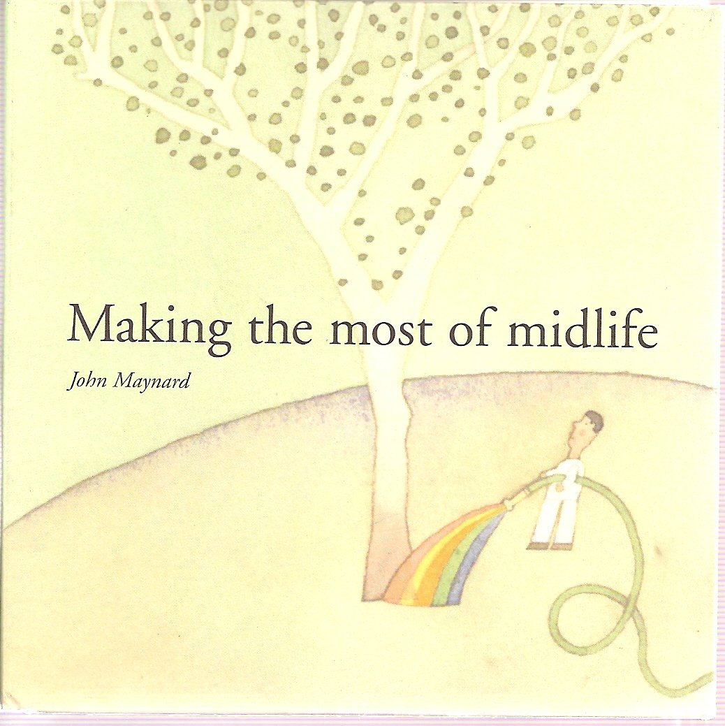 Making the Most of Midlife