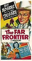 The Far Frontier