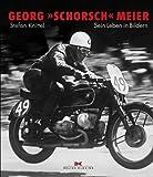 """Georg """"Schorsch"""" Meier: Sein Leben in Bildern"""