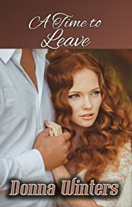 A Time to Leave (Great Lakes Romances Book 10)