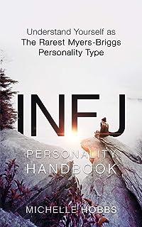 The INFJ Heart: Understand the Mind, Unlock the Heart: Jennifer
