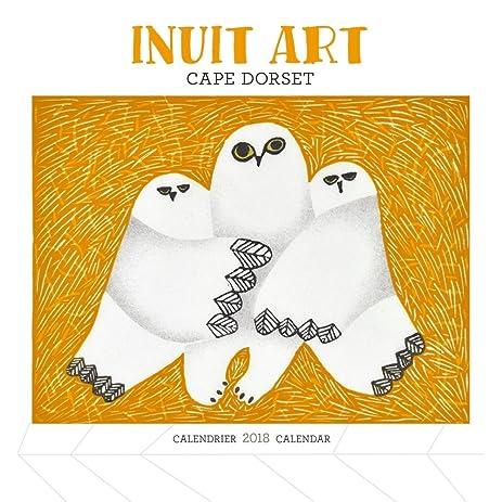 Amazon.com : Inuit Art Cape Dorset 2018 Small Wall Calendar : Office ...