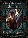 """The Illusionist's Assistant ~ The first novelette from """"Forbidden Feelings"""", a Gay Victorian Romance and Erotic novelette collection. Vol. II."""