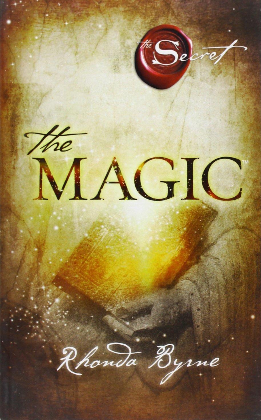 The magic Copertina flessibile – 26 giu 2012 Rhonda Byrne D. M. Rossi Mondadori 8804622881