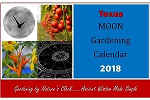 Texas Moon Gardening Calendar 2018