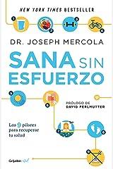 Sana sin esfuerzo (Colección Vital): Los 9 pilares para recuperar tu salud (Spanish Edition) Kindle Edition