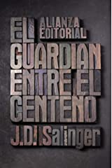 El guardián entre el centeno (El libro de bolsillo - Literatura) (Spanish Edition) Kindle Edition