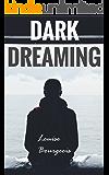 Dark Dreaming (Kickstart My Heart Book 2)