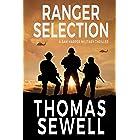 Ranger Selection: A Sam Harper Military Thriller