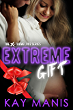 Extreme Gift: A Holiday Romance (X-Treme Love Series Book 8)