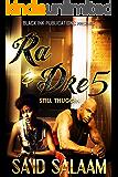 Ra & Dre 5: Still Thuggin'