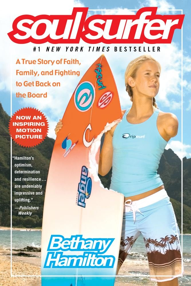 Soul Surfer A True Story Of Faith Family And Fighting To Get Back On The Board Hamilton Bethany Bundschuh Rick Berk Sheryl 9781416503460 Amazon Com Books