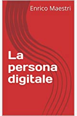 La persona digitale (Infocrazia) (Italian Edition) Kindle Edition