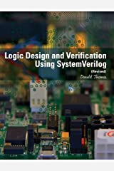 Logic Design and Verification Using SystemVerilog (Revised) Paperback