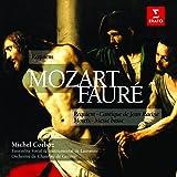 Mozart : Requiem ;  Fauré : Requiem, Messe basse, Cantique de Jean Racine