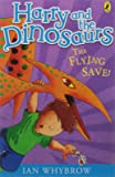 Harry and the Dinosaurs: The Flying Save!