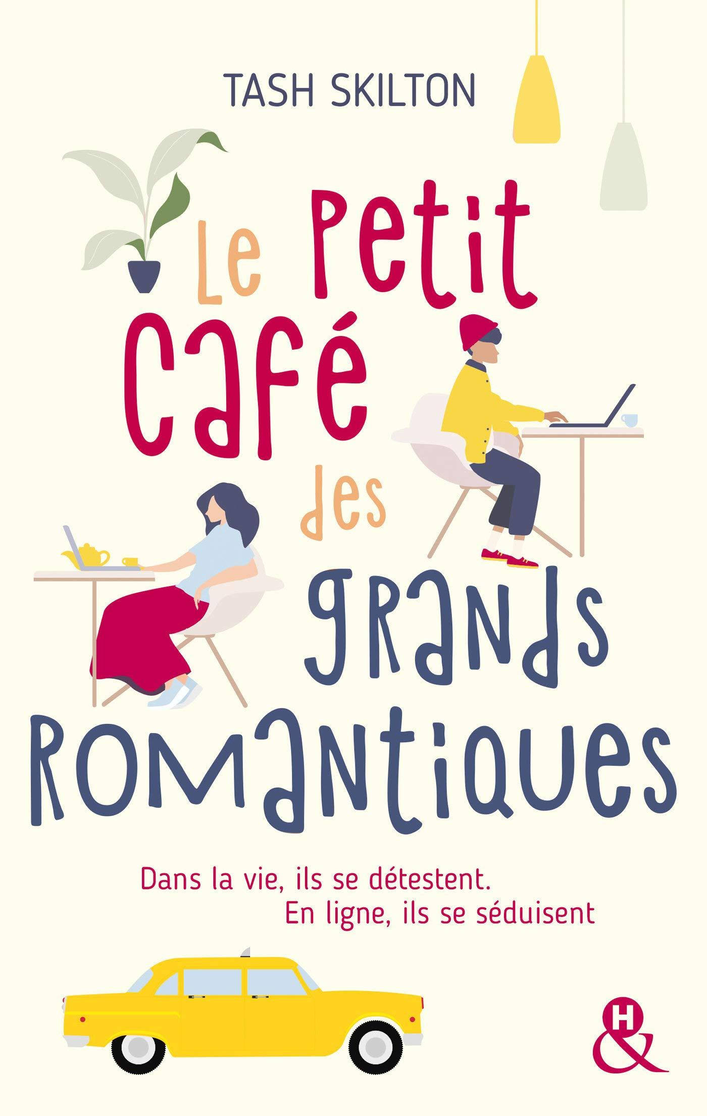 Le petit café des grands romantiques de Tash Skilton 71oExoAHlpL