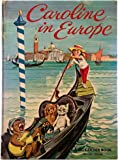 Caroline in Europe (A Big Golden Book)