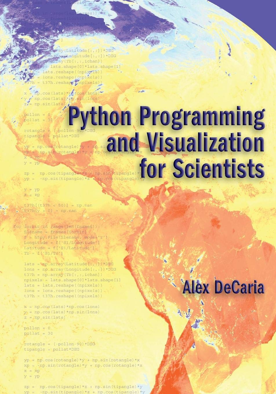 Python Programming and Visualization for Scientists: Amazon