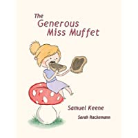 The Generous Miss Muffet