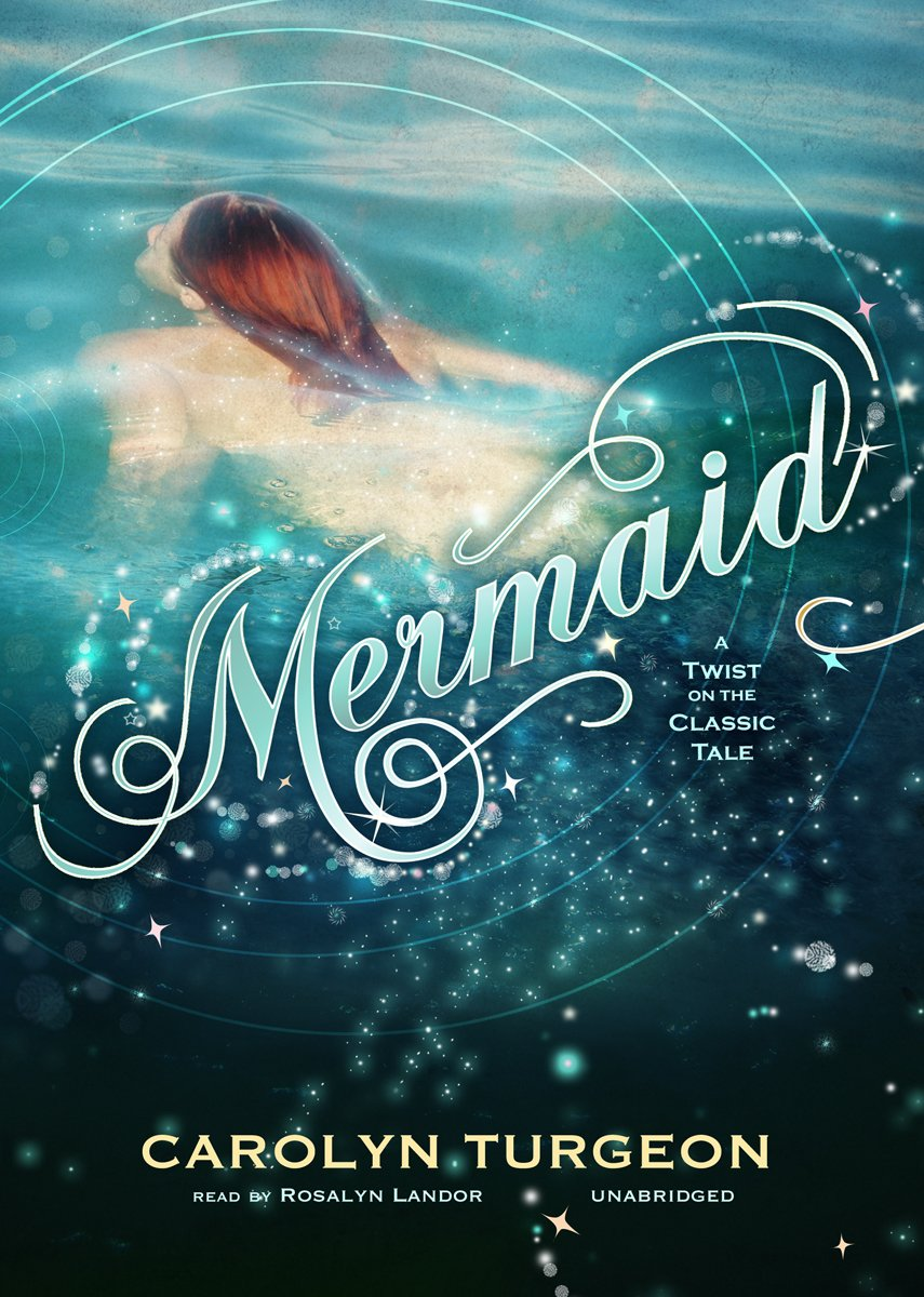 Mermaid: A Twist on the Classic Tale PDF