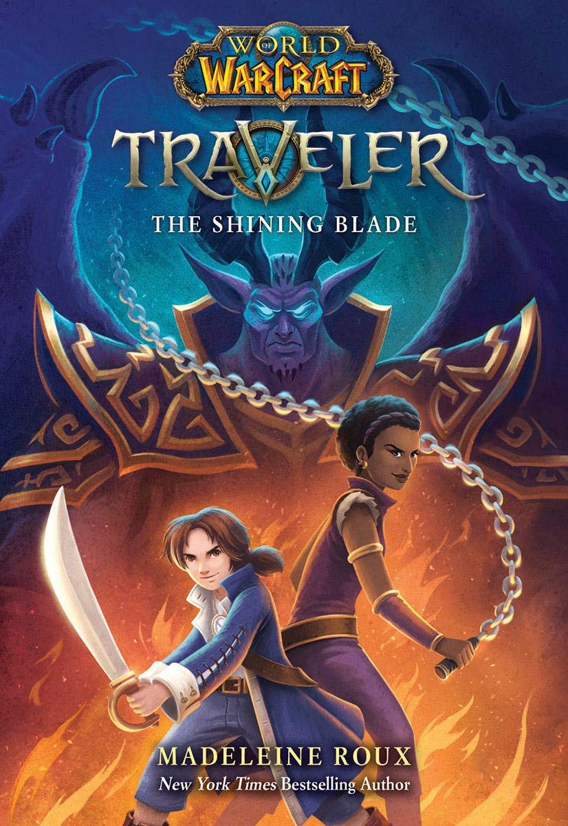 The Shining Blade (World of Warcraft: Traveler)