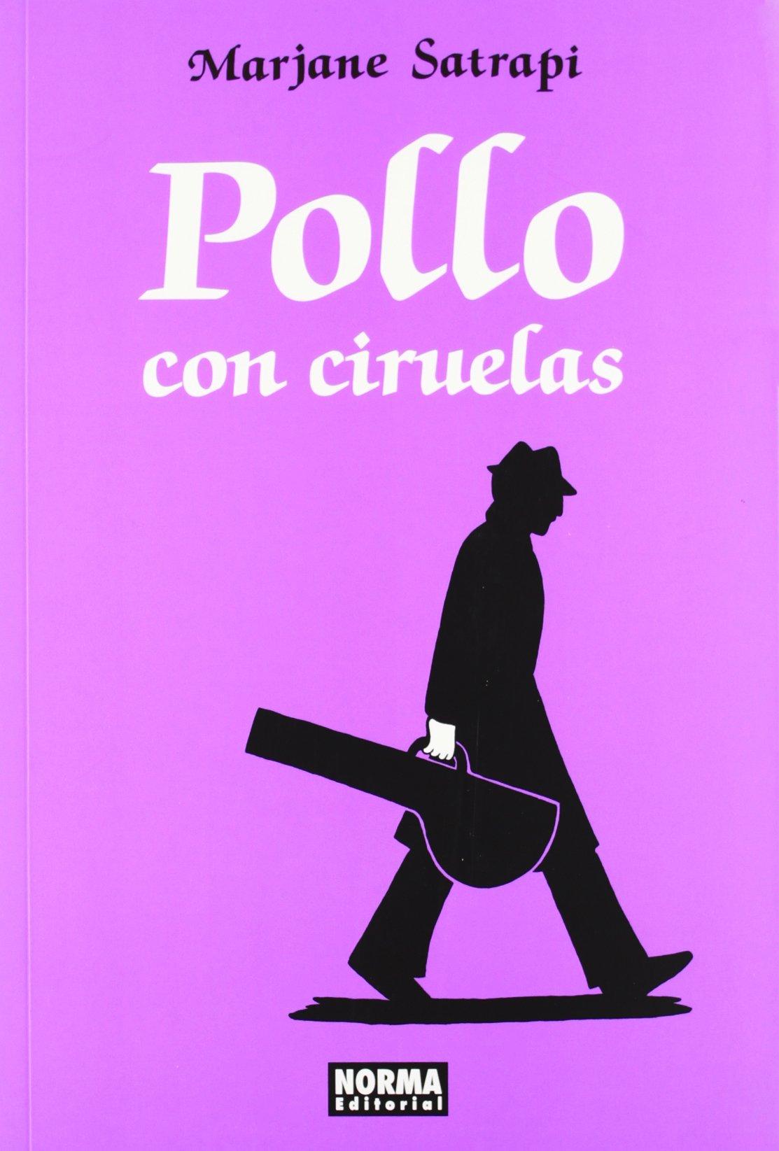 Pollo con ciruelas/ Chickens With Plums (Spanish Edition)