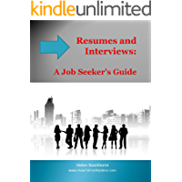 Resumes and Interviews: A Job Seeker's Guide